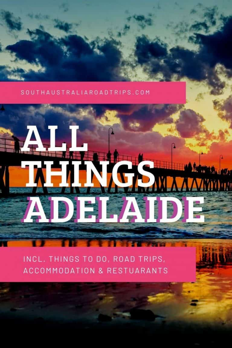 Adelaide - Places To Visit In Adelaide - South Australia Road Trips