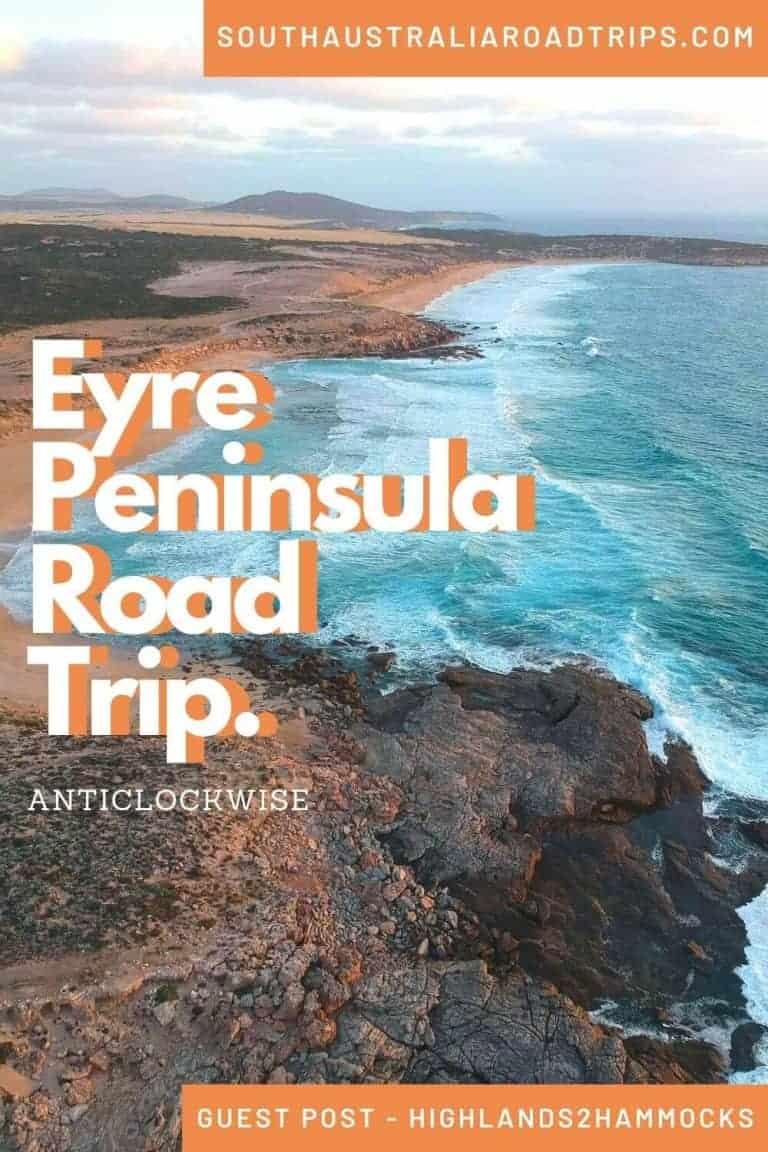 Eyre Peninsula Road Trip (Anticlockwise) - South Australia Road Trips