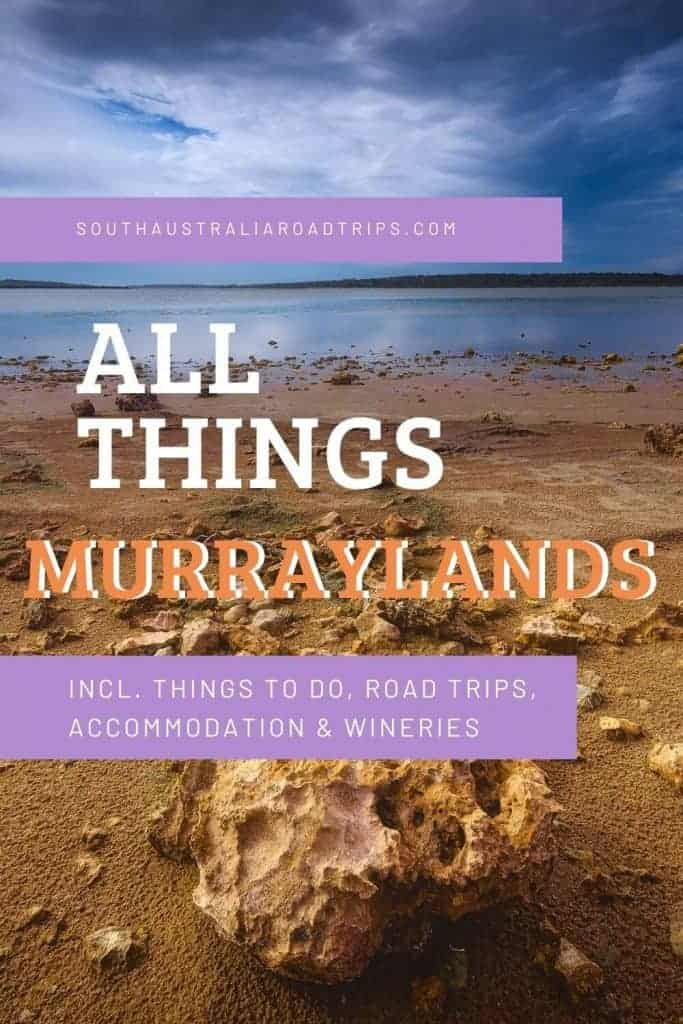 Murraylands - South Australia Road Trips