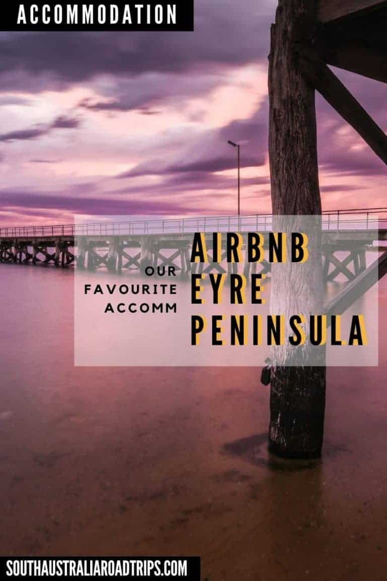 Airbnb Eyre Peninsula - South Australia Road Trips