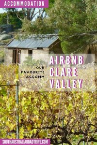 Clare Valley Airbnb Accommodation - South Australia Road Trips