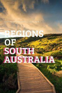 Regions of South Australia - South Australia Road Trips