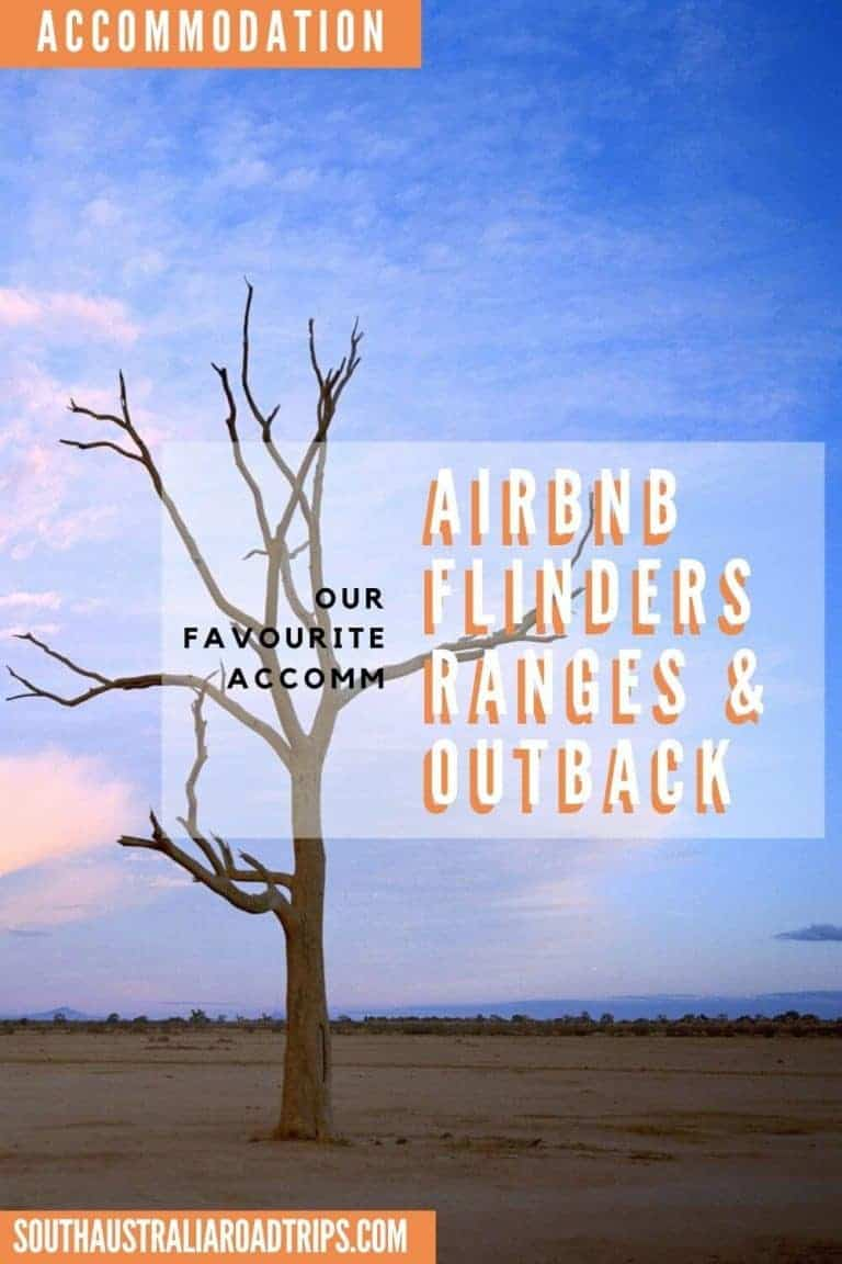 Airbnb Flinders Ranges & Outback - South Australia Road Trips
