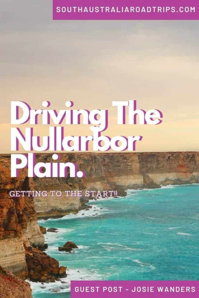 Driving The Nullarbor Plain - Getting To The Start - South Australia Road Trips